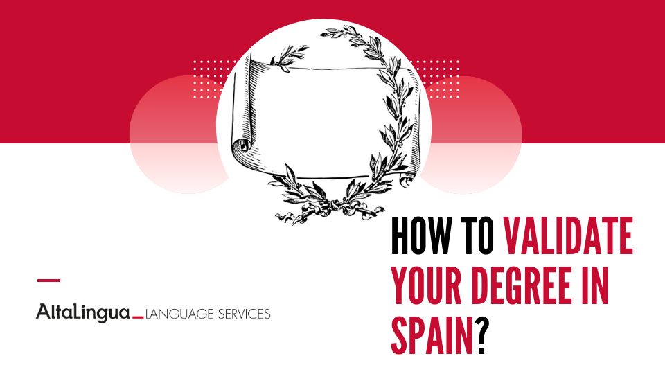 How to validate your degree in Spain?