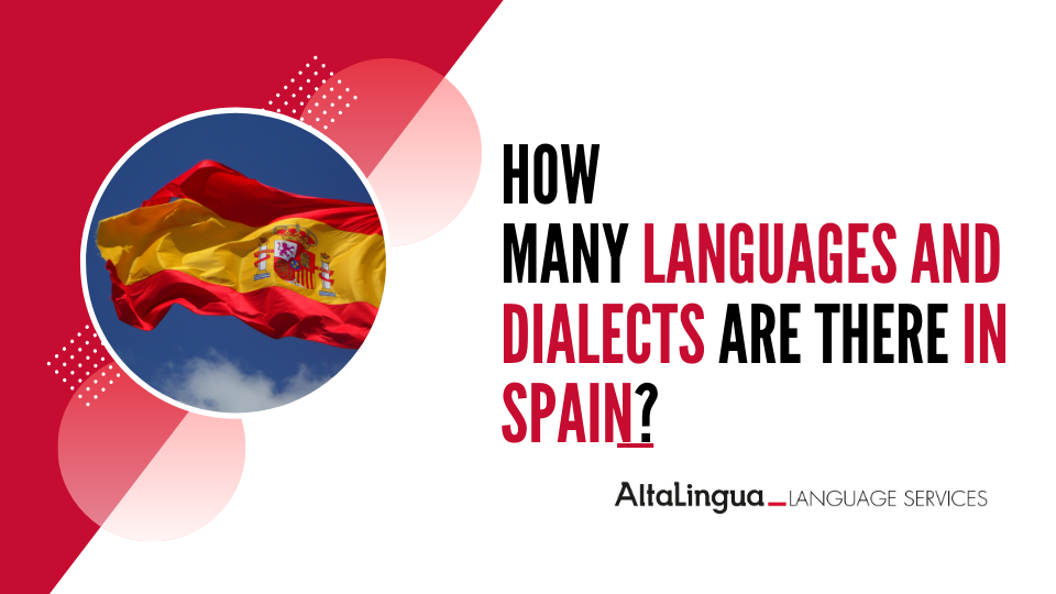 How many languages and dialects are there in Spain?