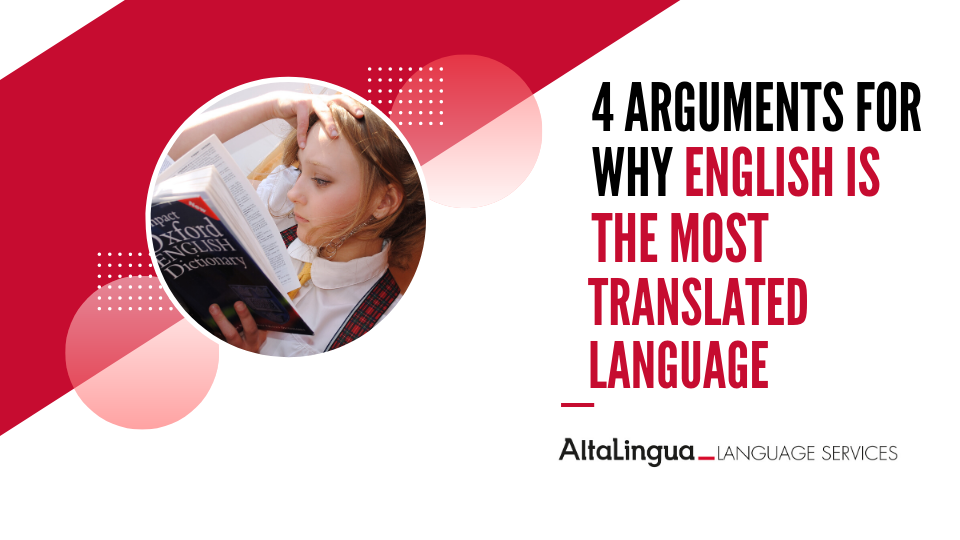 4 Arguments for why English is the most translated and interpreted language